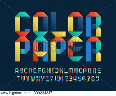 Color Paper Alphabet Font. Colorful Origami Letters And Numbers. Stock Vector Typescript For Your Ty