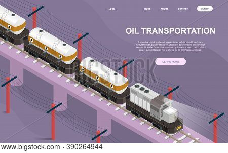 Abstract Oil And Petroleum Products Transportation Concept With A Railway Train Carrying Crude Oil O