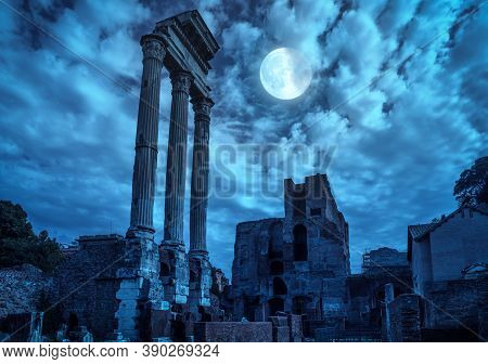 Roman Forum At Night, Rome, Italy. Mystery Creepy View Of Ancient Ruins In Full Moon. Spooky Dark Sc