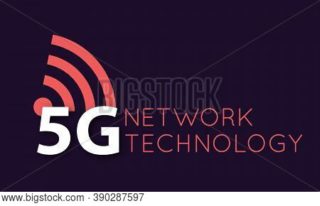 Vector 5g Icon And Symbol. Illustration Of 5th Generation Wireless Internet Network Connection. Mobi