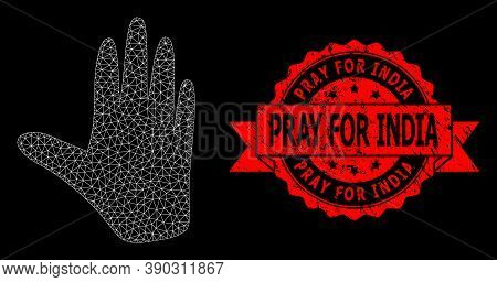 Mesh Polygonal Hand On A Black Background, And Pray For India Grunge Ribbon Stamp Seal. Red Stamp Se