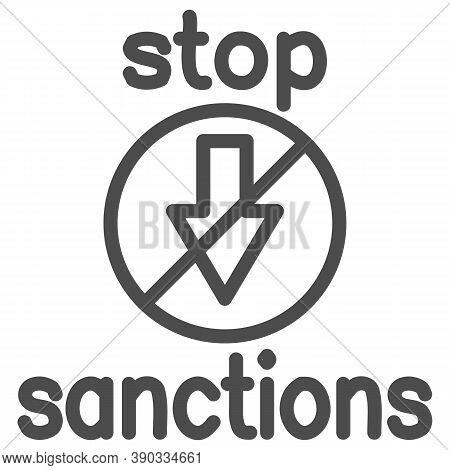 Stop Sanctions Sign Line Icon, Economic Sanctions Concept, Warning Sign With Crossed Arrow Down On W