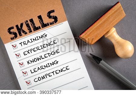 Skills. Training, Knowledge, Learning And Competence Concept. To Do List