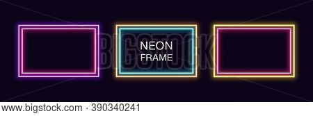 Neon Rectangle Frame. Set Of Rectangular Neon Border With Double Outline. Vector Geometric Shape Wit