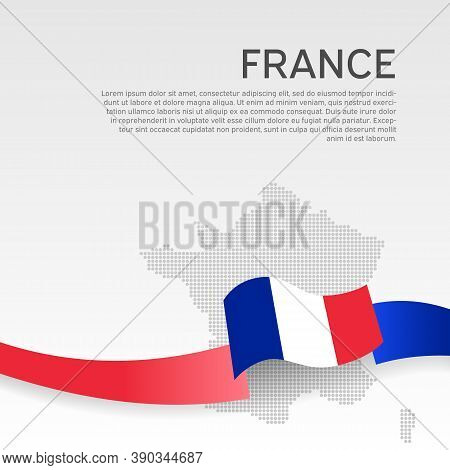 France Wavy Flag And Mosaic Map On White Background. Wavy Ribbon Color Flag Of France. National Post