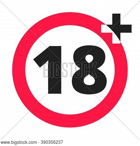 18 Plus Warning Round Icon Sign Vector Illustration. Eighteen Or Older Persons Adult Content 18 Plus