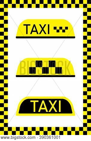 Taxi Sign For Car. Cab On Yellow-black Background. Checkered Flag For Driver In Nyc. Checkerboard Pa