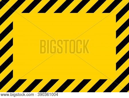 Caution, Warning In Yellow-black Border. Warning Tape Of Danger On Construction Area. Sign Of Hazard
