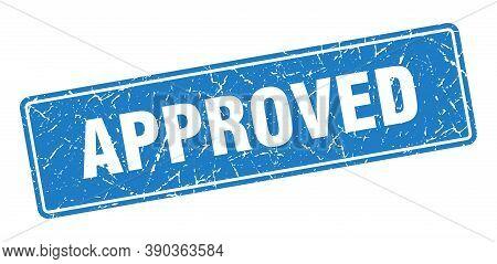 Approved Stamp. Approved Vintage Blue Label. Sign