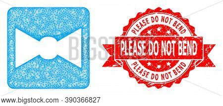 Network Bow Tie Icon, And Please Do Not Bend Corroded Ribbon Stamp. Red Stamp Seal Includes Please D