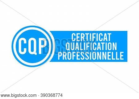 Cqp, Professional Qualification Certificate Symbol In French Language