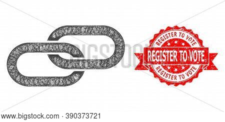 Network Chain Icon, And Register To Vote Rubber Ribbon Seal. Red Seal Has Register To Vote Title Ins