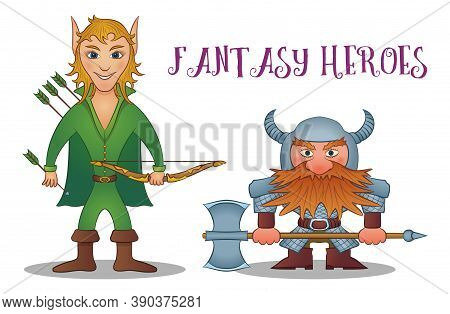 Fantasy Heroes, Elf Archer With Bow And Arrows And Dwarf, Warrior In Armor With Helmet And Battle Ax