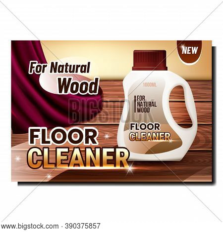 Floor Cleaner Creative Advertising Poster Vector. Cleaner Blank Plastic Packaging For Clean Natural