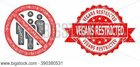 Wire Frame Forbidden Crowd Icon, And Vegans Restricted Textured Ribbon Seal Imitation. Red Seal Incl