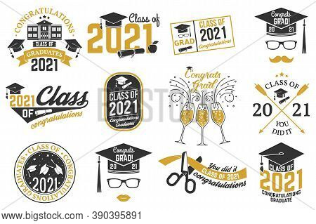 Set Of Vector Class Of 2021 Badges. Concept For Shirt, Print, Seal, Overlay Or Stamp, Greeting, Invi