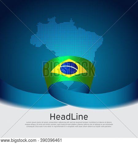 Brazil Flag Background. Mosaic Map, Flag Of Brazil On Blue White Background. National Poster. Vector