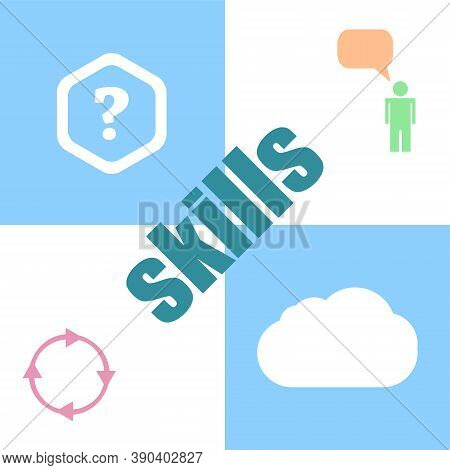 Education Concept. Word Skills . Can Be Used For Workflow Layout, Diagram, Business Step Options, Ba