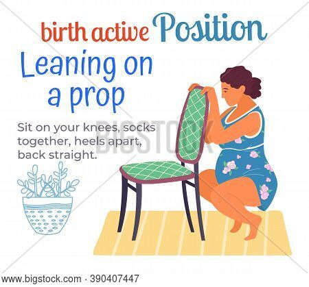 Birth Position For Pregnant Woman, Comfortable Posture For Birthing, Leaning On Prop, Sit On Knees,