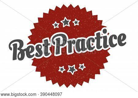 Best Practice Sign. Best Practice Round Vintage Retro Label.