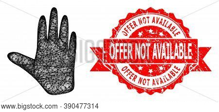 Wire Frame Hand Icon, And Offer Not Available Dirty Ribbon Stamp Seal. Red Stamp Seal Contains Offer