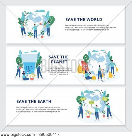 Set Of Banners With Ecologists Taking Care Of Earth A Vector Flat Illustration