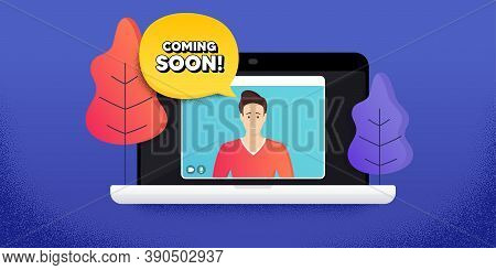 Coming Soon. Video Call Conference. Remote Work Banner. Promotion Banner Sign. New Product Release S