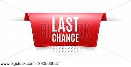 Last Chance Sale. Red Ribbon Label Tag. Special Offer Price Sign. Advertising Discounts Symbol. Info