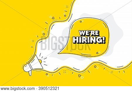 Were Hiring Symbol. Loudspeaker Alert Message. Recruitment Agency Sign. Hire Employees Symbol. Yello