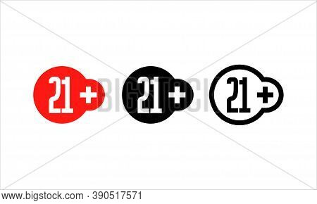 Age Restriction Sign. 21 Plus Years Old Sign. Twenty One Plus Symbol. Vector Eps 10. Isolated On Whi