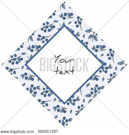 Diamond-shaped Frame With Blueberry Foliate Twigs, For Greeting Cards, Invitations, Posters, Banners