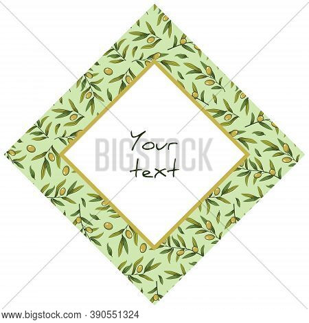 Diamond-shaped Frame With Green Foliate Olive Branches, For Greeting Cards, Invitations, Posters, Ba