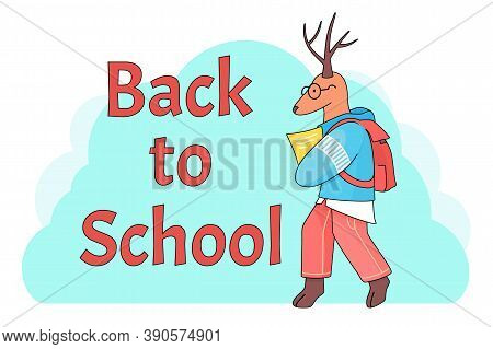 Poster Back To School Concept. Cute Cartoon Dear With Notebook Or Notes Wearing Glasses Isolated At
