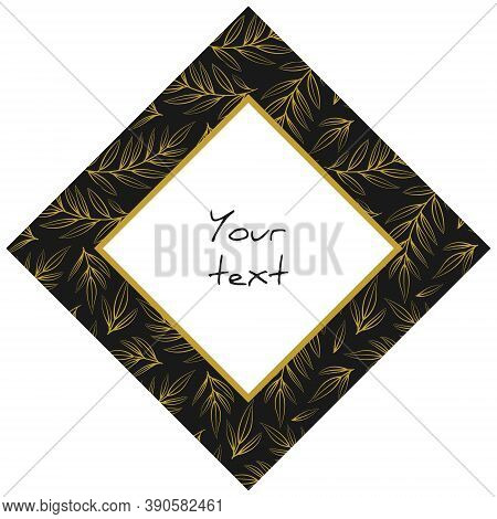 Diamond-shaped Frame With Gold Foliate Twigs On Black Background, For Greeting Cards, Invitations, P