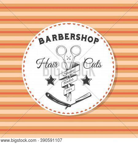 Barbershop Sticker, Label, Logo, Stamp, Template, Print For Typography, Instruments Of Barber, Vinta