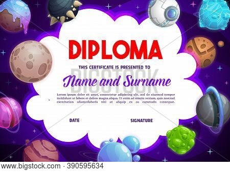Education School Diploma With Vector Fantasy Planets, Cartoon Kindergarten Certificate With Futurist