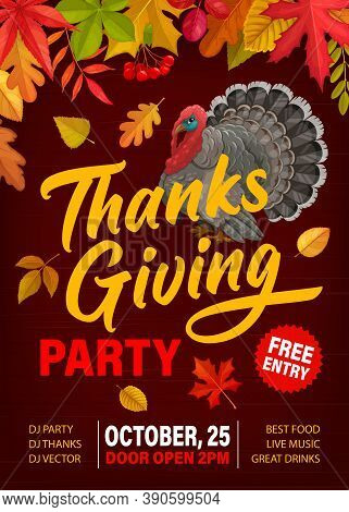 Thanks Giving Party Vector Flyer With Turkey, Fallen Leaves And Rowanberry. Invitation Poster For Th