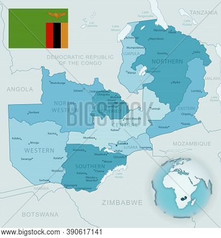 Blue-green Detailed Map Of Zambia Administrative Divisions With Country Flag And Location On The Glo