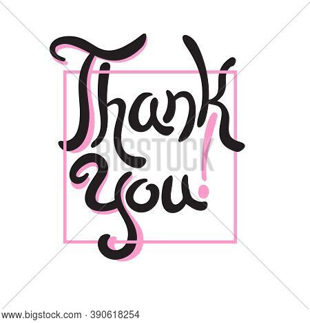 Thank You Hand-drawn Lettering In Cute Frame - Isolated Calligraphic Element For Gratitude Decoratio