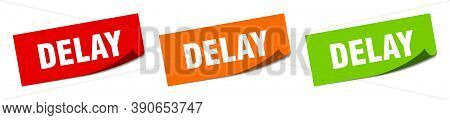 Delay Sticker. Delay Square Isolated Sign. Label