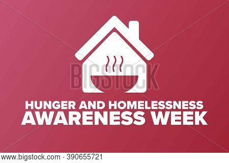 National Hunger And Homelessness Awareness Week Concept. Template For Background, Banner, Card, Post