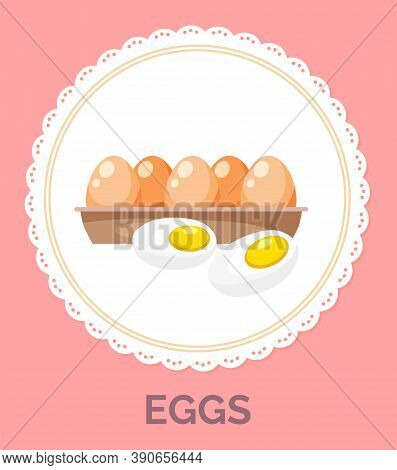 Isolated In Circle With Decorative Elements Around, Fresh Chicken Eggs In Tray. Organic Product. Hea
