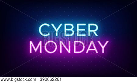 Cyber Monday Sale Banner In Neon Style. Promo Banner With Glowing Neon Text Of Cyber Monday For Soci