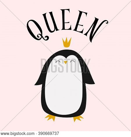 Cute Crown Wearing Penguin Illustration With Text Spelling Queen, On A Pale Pink Background