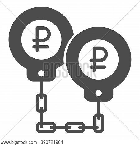 Ruble In Handcuffs Solid Icon, Economic Sanctions Concept, Rubles Are Shackled Sign On White Backgro