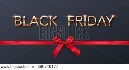 Black Friday Sale Poster Background. Premium Offer With Discounts Advert. Gold Font With Red Bows. S