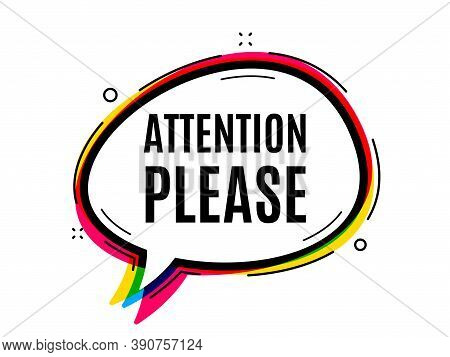 Attention Please. Speech Bubble Vector Banner. Special Offer Sign. Important Information Symbol. Tho