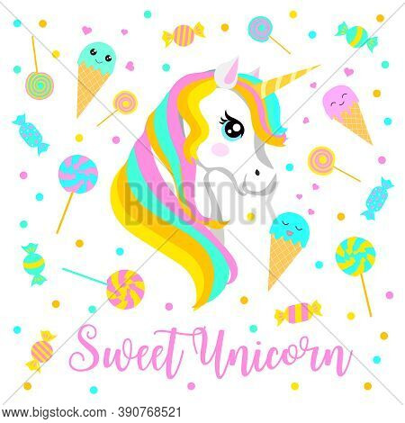 Beautiful Sweet Unicorn, Cute Ice Cream And Candy. Vector Illustration