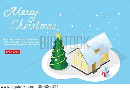 Isometric Vector Illustration On A Christmas Theme Beautiful House In A Snow And Decorated Tree By A