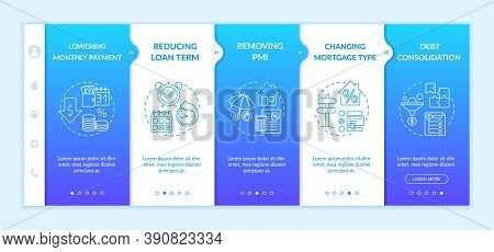 Mortgage Borrowing Advantages Onboarding Vector Template. Reducing Loan Term. Changing Mortgage Type